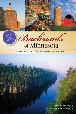 Backroads of Minnesota By Perich, Shawn/ Nelson, Gary Alan (PHT)